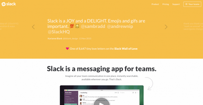 Slack, arguably the most successful platform for business communication, uses testimonials on its homepage.